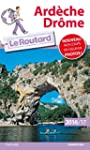Guide du Routard Ard�che, Dr�me 2016/...