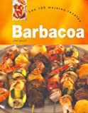 Barbacoa - Las 100 Mejores Recetas (Spanish Edition) by Linda Doeser (2006-08-02)