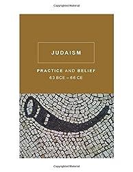 Judaism: Practice and Belief, 63 BCE-66 CE