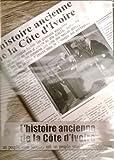 L'histoire ancienne de la côté d'Ivoire