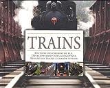 Trains - Histoire des chemins de fer, développement des locomotives, apogée des trains à grande vitesse