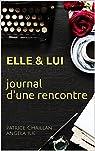 Elle et lui : Journal d'une rencontre par Ilie