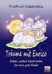 Träume mit Enrico - Sieben weitere Geschichten für eine gute Nacht
