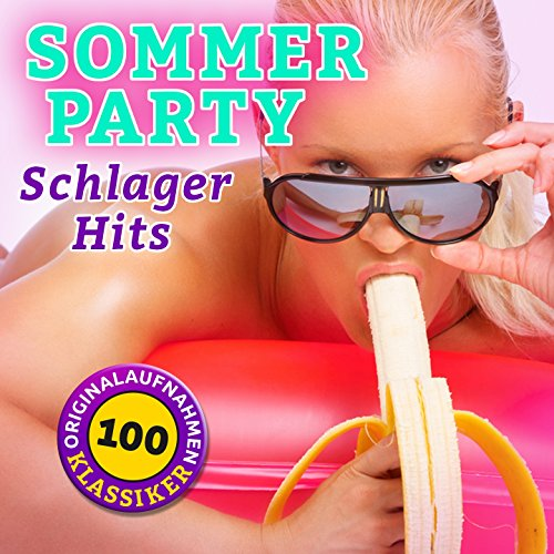 Sommer Party Schlager Hits (10...