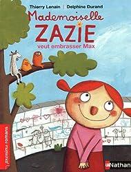 Mademoiselle Zazie veut embrasser Max