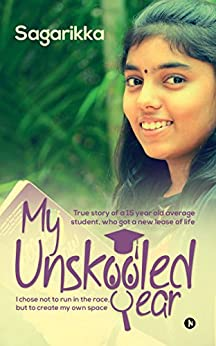 My Unskooled Year by [Sagarikka]