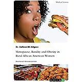 Menopause, Rurality and Obesity in Rural African American Women