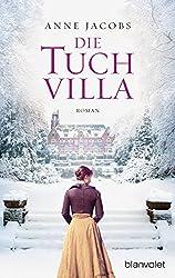 Die Tuchvilla: Roman (Die Tuchvilla-Saga 1) (German Edition)