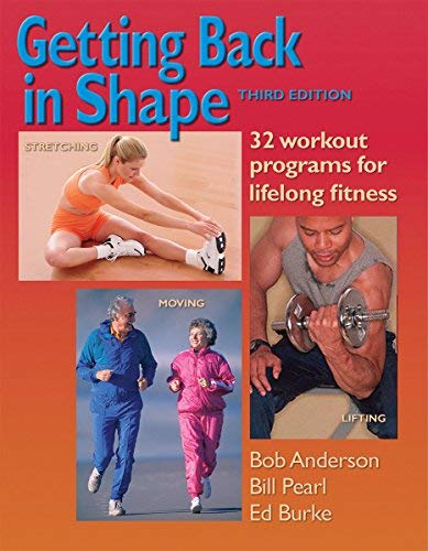 [Getting Back in Shape: 32 Workout Programs for Lifelong Fitness] [By: Anderson, Bob] [November, 2006]