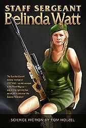 Staff Sergeant Belinda Watt (English Edition)