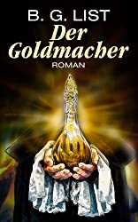 Der Goldmacher - Roman