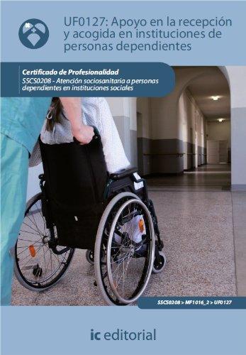 Apoyo en la Recepción y Acogida en Instituciones de personas dependientes. SSCS0208