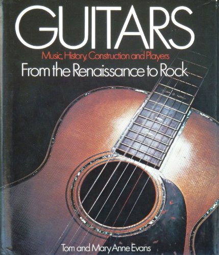 Guitars: From the Renaissance to Rock