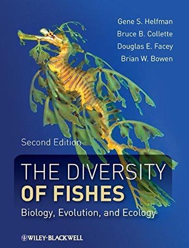 The Diversity of Fishes: Biology, Evolution, and Ecology por Gene Helfman, Bruce B. Collette, Douglas E. Facey, Brian W. Bowen