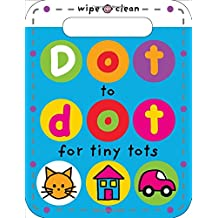 Dot to Dot for Tiny Tots (Wipe Clean Dot-to-Dot)