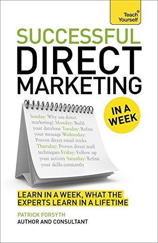 successful-direct-marketing-in-a-week-teach-yourself-in-a-week-business-books-by-partick-forsyth-201