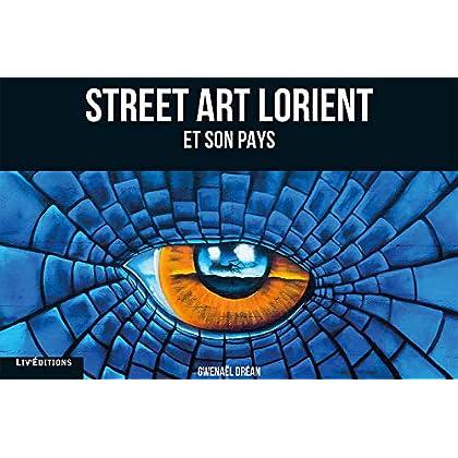 Street Art, Lorient et Son Pays