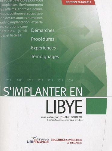 S'implanter en Libye