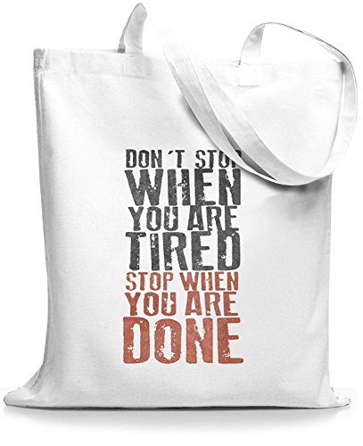 StyloBags Jutebeutel / Tasche Dont Stop when you are tired Weiß