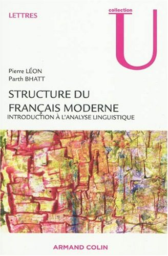 Structure du français moderne : introduction à l'analyse linguistique