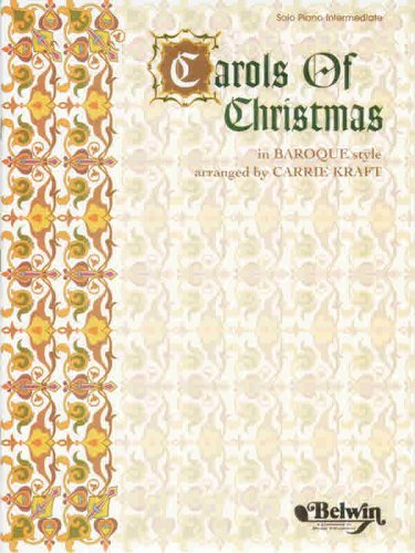 carols-of-christmas-in-baroque-style-solo-intermediate-piano-arranged-by-carrie-kraft