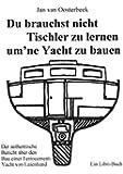 Du brauchst nicht Tischler lernen um ne Yacht zu bauen