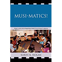 Musi-Matics!: Music and Arts Intergrated Math Enrichment Lessons