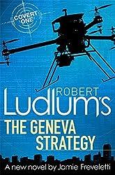 Robert Ludlum's The Geneva Strategy by Robert Ludlum (2015-02-03)