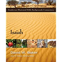 Isaiah (Zondervan Illustrated Bible Backgrounds Commentary Book 4) (English Edition)