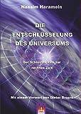 Die Entschlüsselung des Universums: Der Schlüssel kam zur rechten Zeit