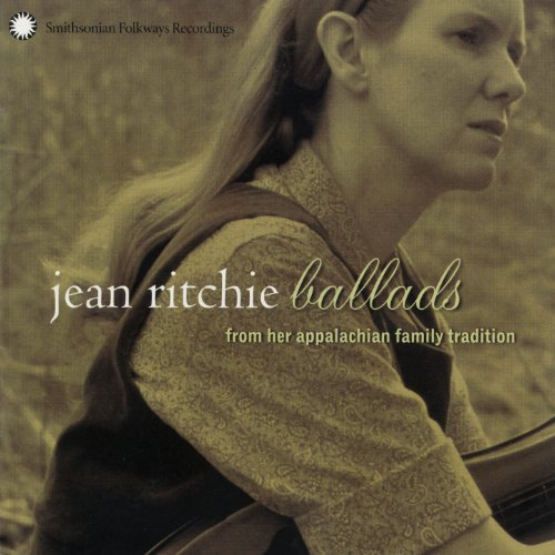 Jean Ritchie: Ballads from her...