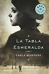 La Tabla Esmeralda par Carla Montero
