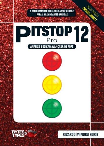 PitStop 12 Pro - Análise e edição avançada de PDFs (Portuguese Edition) por Ricardo Minoru Horie