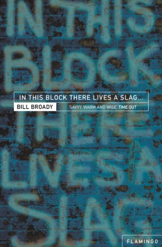 In This Block There Lives a Slag…: And Other Yorkshire Fables (Village Block Country)