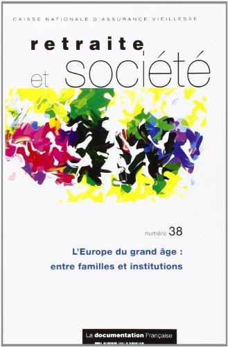 L'Europe du grand ge : Entre familles et institutions