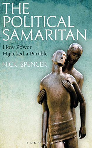 The Political Samaritan: How power hijacked a parable