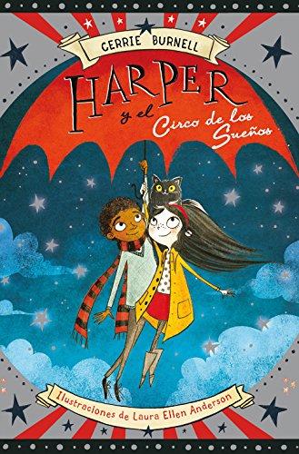 Harper y el Circo de los Sueños (Narrativa singular)