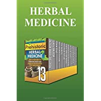 Herbal Medicine: Beginners: Find Out All About Herbal Medicine for Curing, Healing and Health