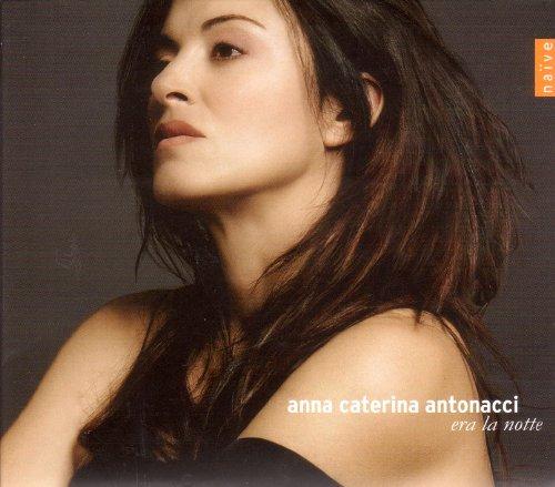 Anna Caterina Antonacci : Era la notte (Monteverdi / Strozzi / Giramo)