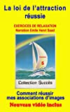 Telecharger Livres Exercice de relaxation No 5 comment reussir mes association d images Exercices de relaxation ALPHA avec Video Collection ucces (PDF,EPUB,MOBI) gratuits en Francaise