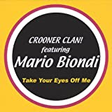 Take Your Eyes Off Me (feat. Mario Biondi) [Original Version]