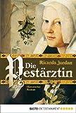 'Die Pestärztin: Historischer Roman' von Ricarda Jordan