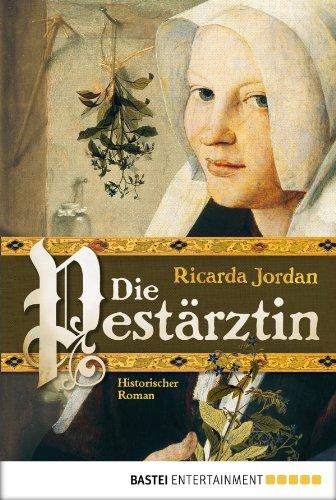 Buchseite und Rezensionen zu 'Die Pestärztin: Historischer Roman' von Ricarda Jordan