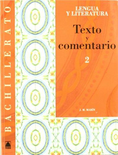 Texto y comentario - Lengua castellana y Literatura 2 - Bachillerato - 9788430752959