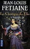 Les Chroniques des elfes (1)
