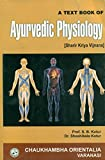 A text Book of Ayurvedic Physiology ( sharir Kriya Vijnana)