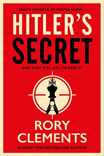 Hitler's Secret: The most explosive spy thriller of the year by [Clements, Rory]