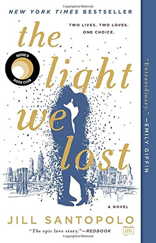 Download] PDF The Light We Lost Full Books - by Jill Santopolo