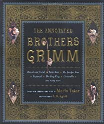The Annotated Brothers Grimm (The Annotated Books) by Jacob Grimm (2004-09-17)