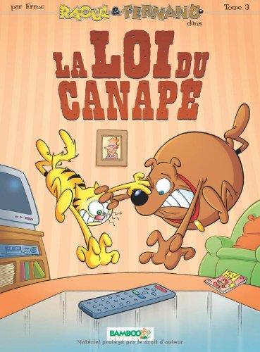 Raoul & Fernand, Tome 3 : La loi du canapé